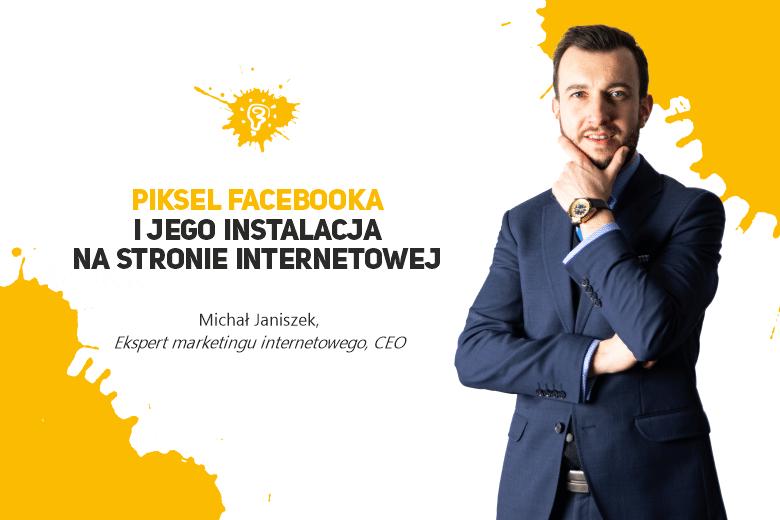 Piksel Facebooka i jego instalacja na stronie internetowej